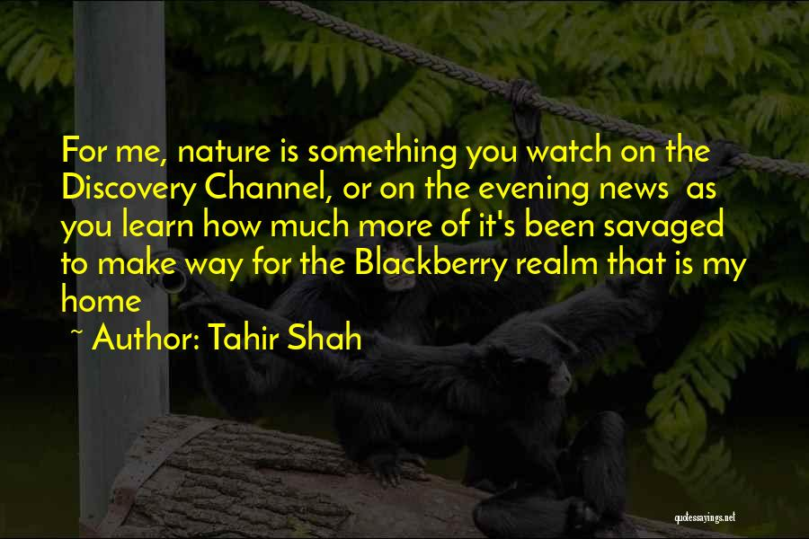 My Blackberry Quotes By Tahir Shah