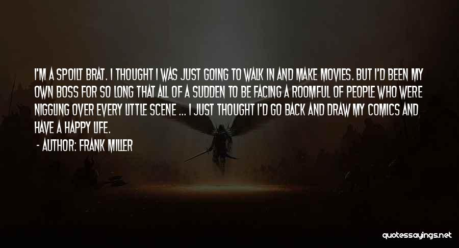 My Boss Quotes By Frank Miller