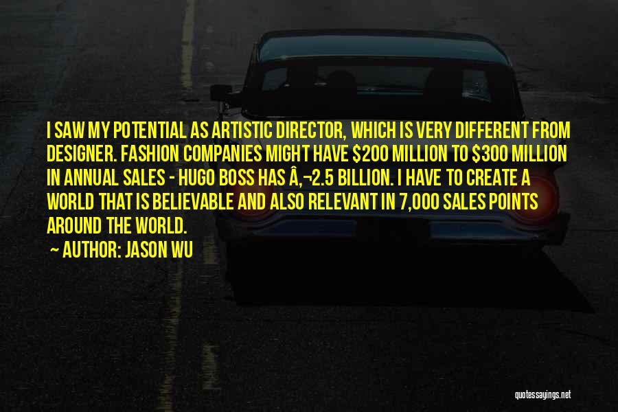My Boss Quotes By Jason Wu
