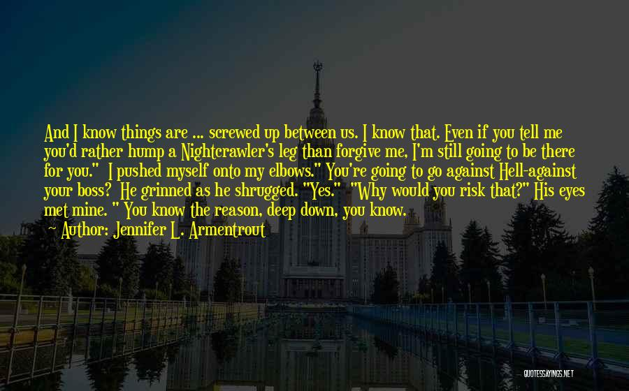 My Boss Quotes By Jennifer L. Armentrout