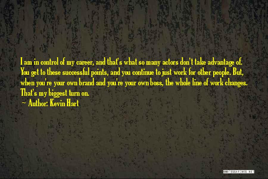My Boss Quotes By Kevin Hart