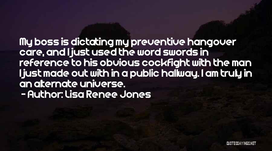 My Boss Quotes By Lisa Renee Jones