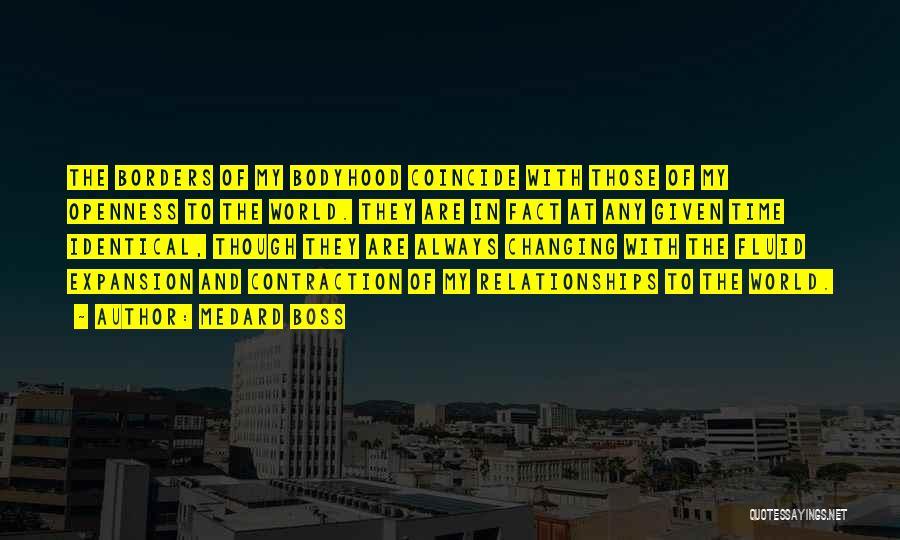 My Boss Quotes By Medard Boss