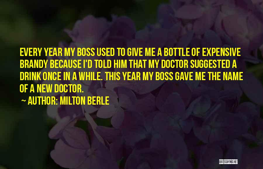 My Boss Quotes By Milton Berle