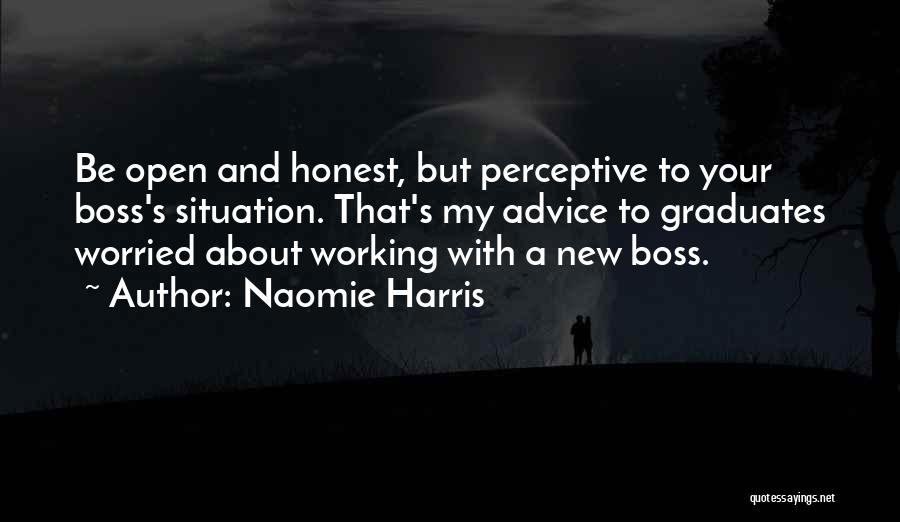 My Boss Quotes By Naomie Harris