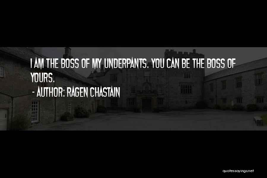 My Boss Quotes By Ragen Chastain