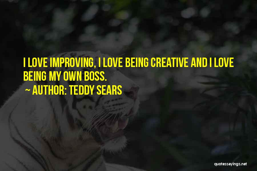 My Boss Quotes By Teddy Sears