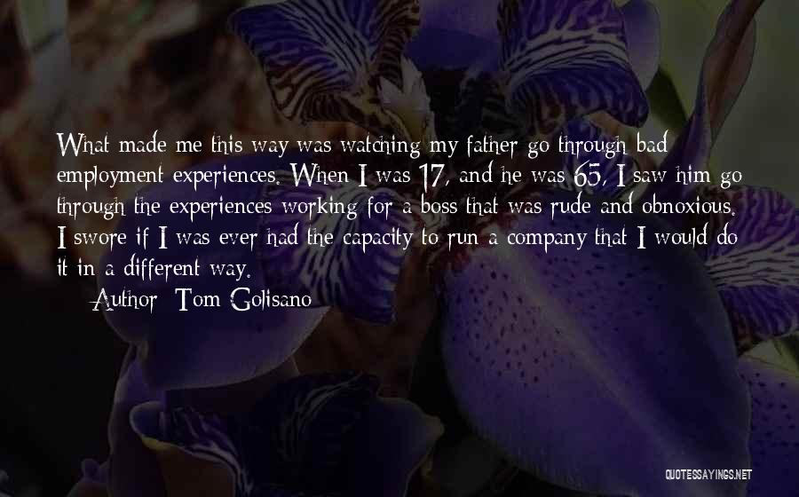 My Boss Quotes By Tom Golisano