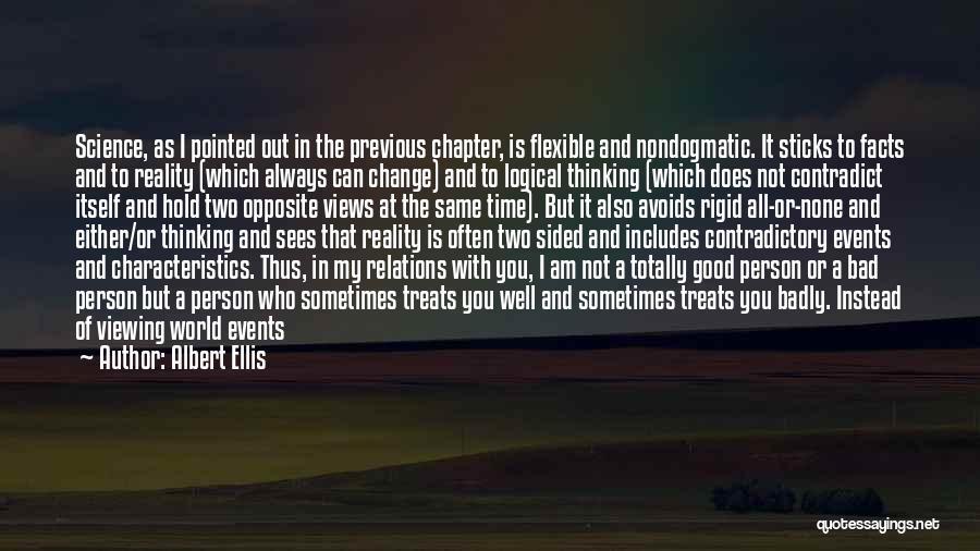 My Characteristics Quotes By Albert Ellis