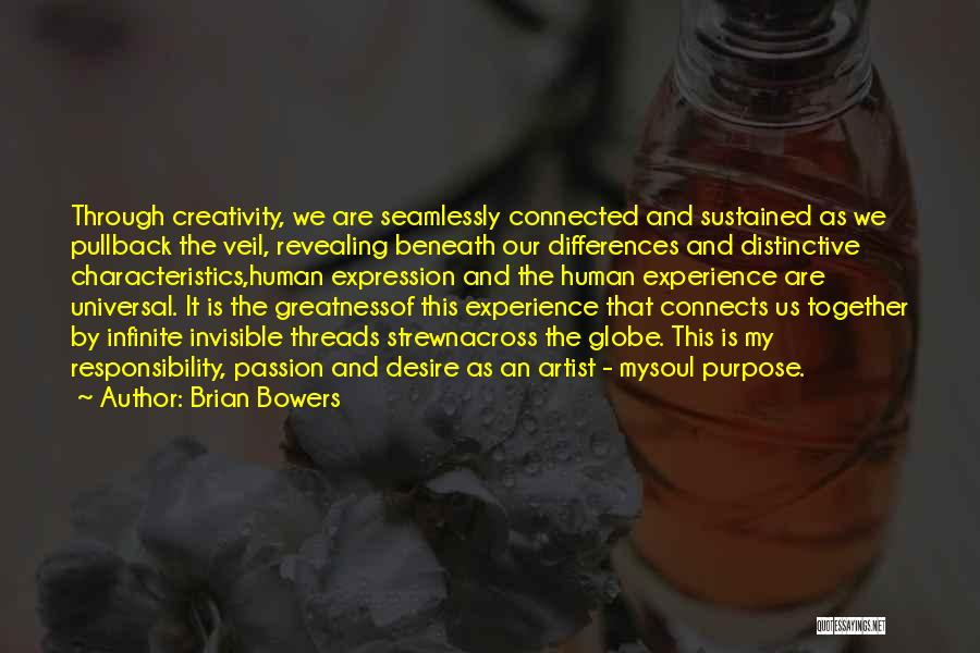 My Characteristics Quotes By Brian Bowers