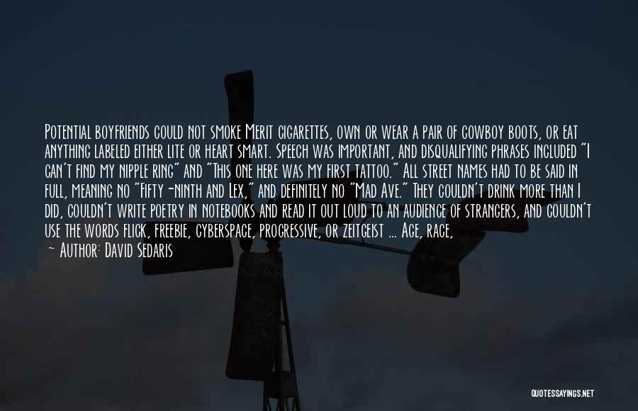 My Characteristics Quotes By David Sedaris
