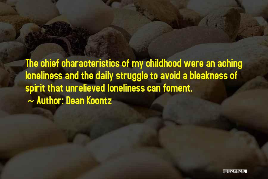 My Characteristics Quotes By Dean Koontz