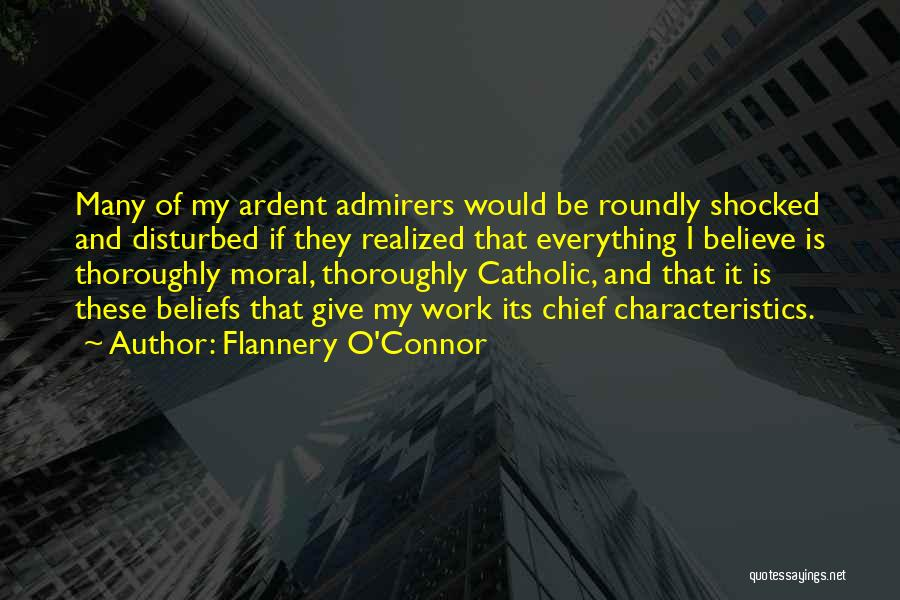 My Characteristics Quotes By Flannery O'Connor