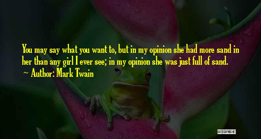 My Characteristics Quotes By Mark Twain