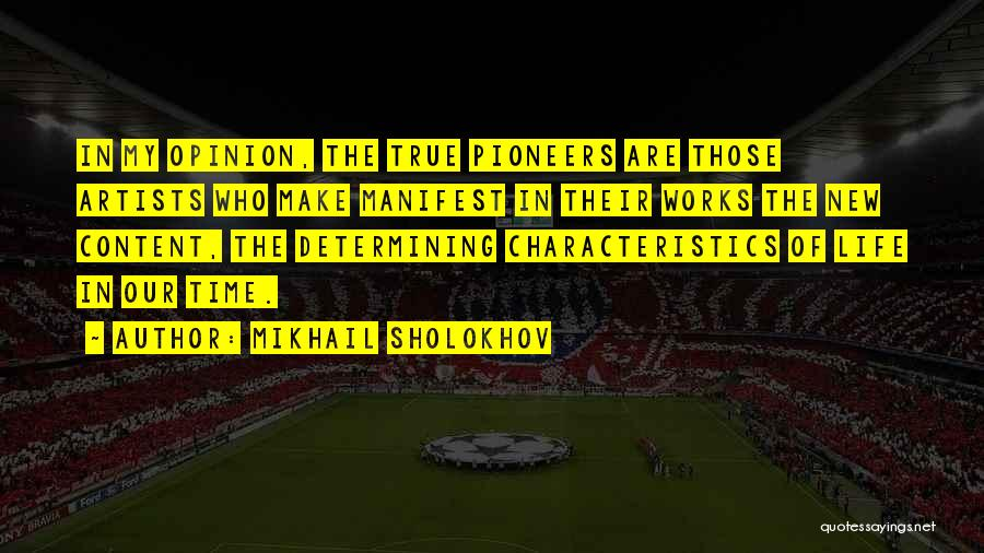 My Characteristics Quotes By Mikhail Sholokhov