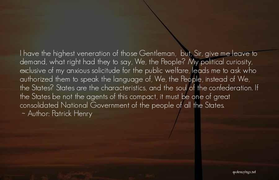 My Characteristics Quotes By Patrick Henry