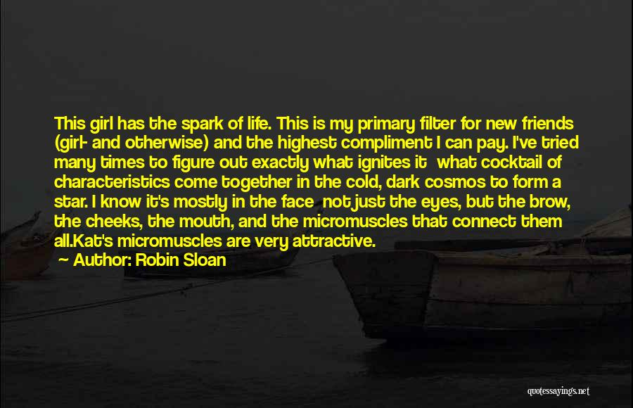 My Characteristics Quotes By Robin Sloan