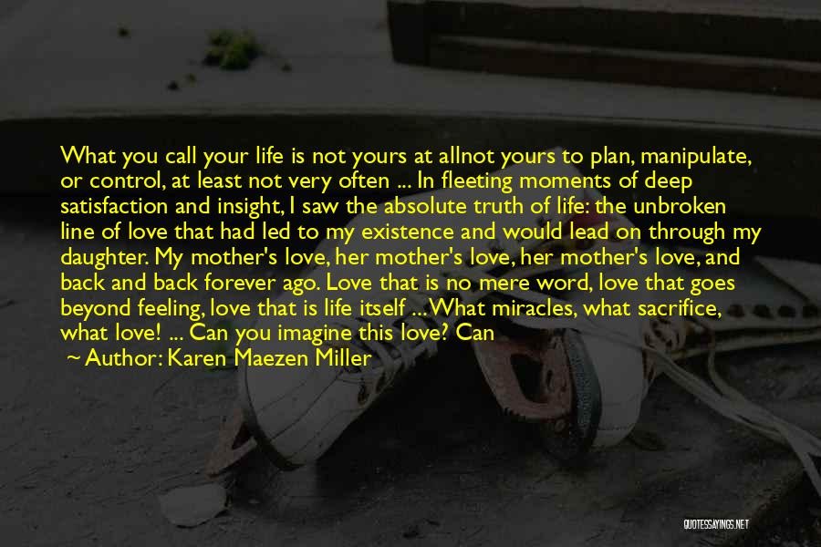 My Child Not Yours Quotes By Karen Maezen Miller
