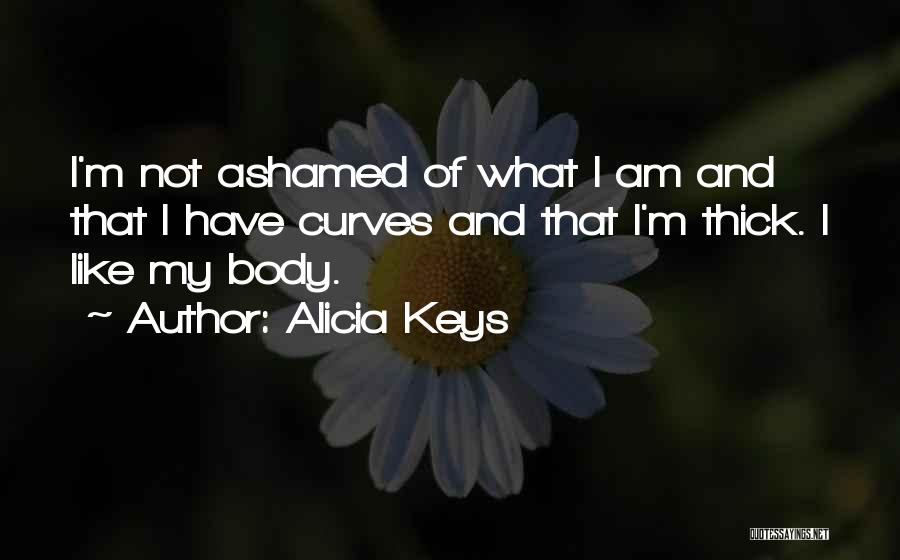 My Curves Quotes By Alicia Keys