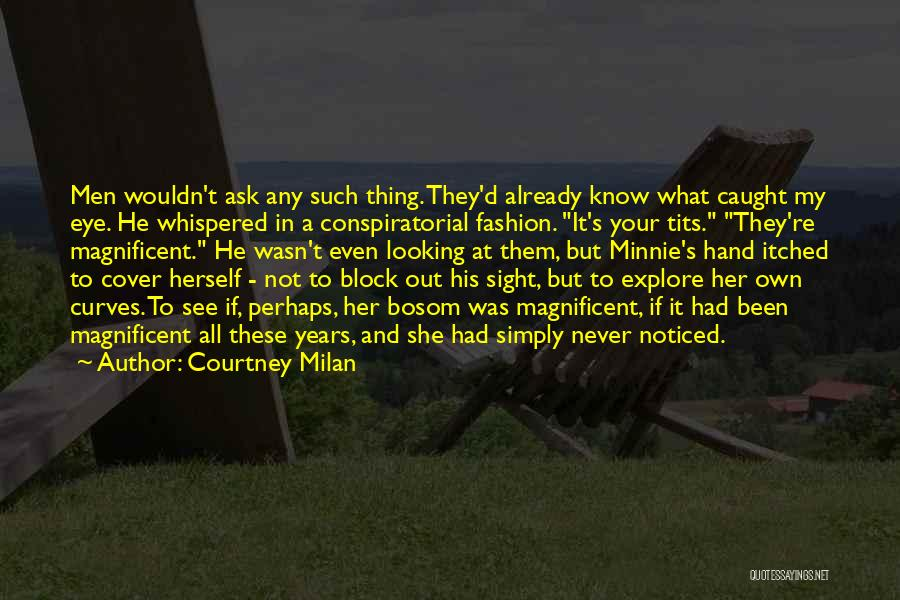 My Curves Quotes By Courtney Milan