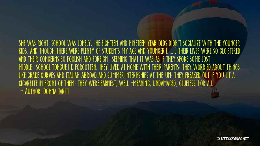 My Curves Quotes By Donna Tartt