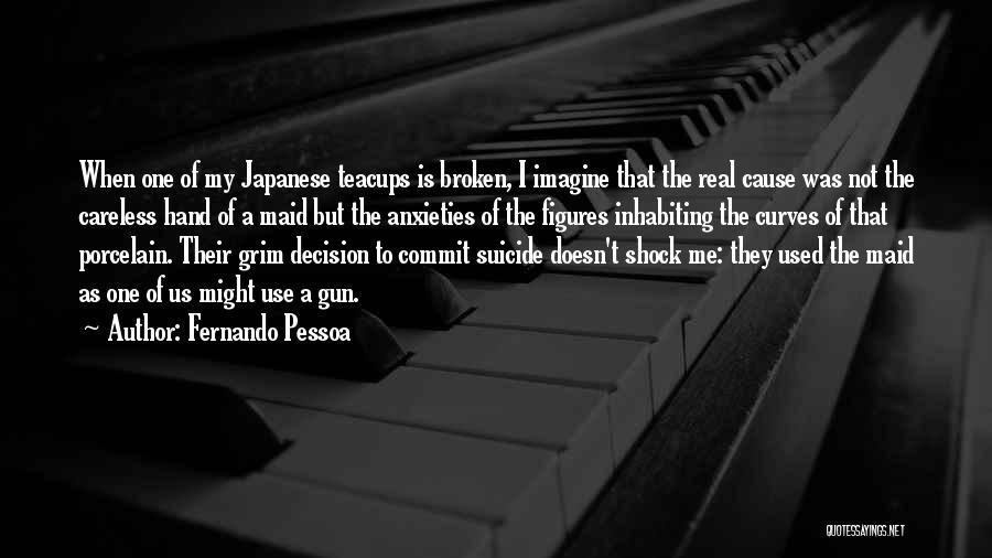 My Curves Quotes By Fernando Pessoa