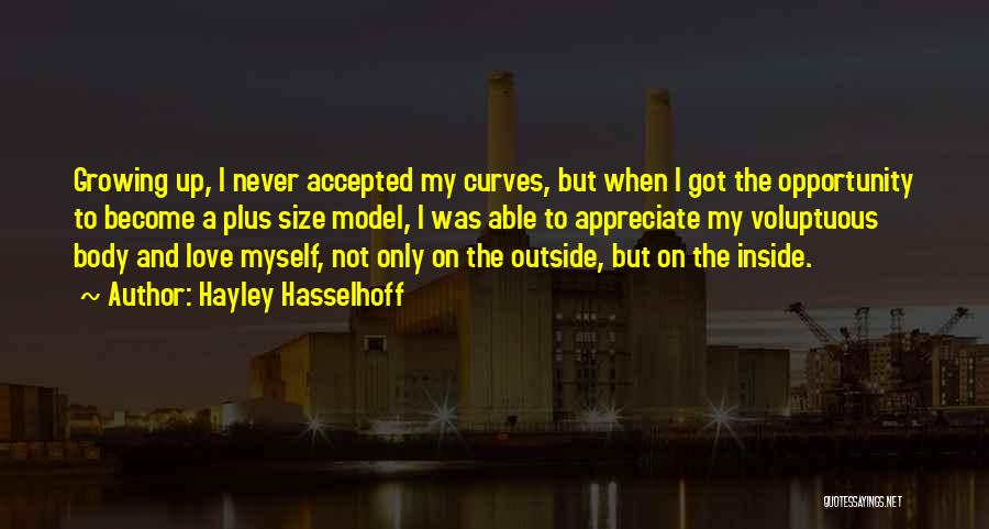My Curves Quotes By Hayley Hasselhoff