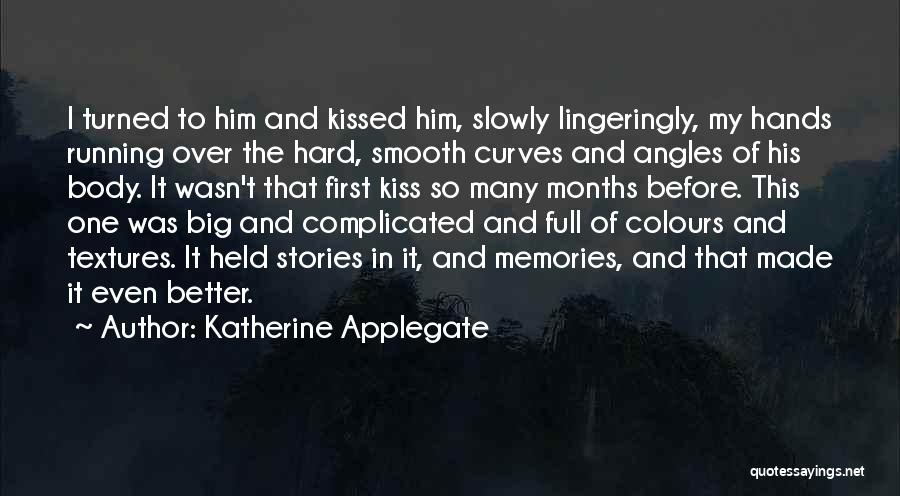 My Curves Quotes By Katherine Applegate