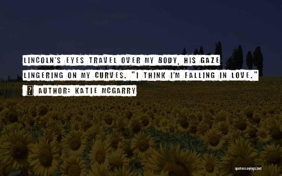 My Curves Quotes By Katie McGarry