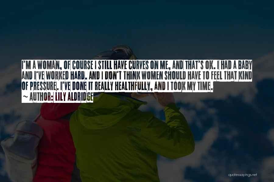 My Curves Quotes By Lily Aldridge