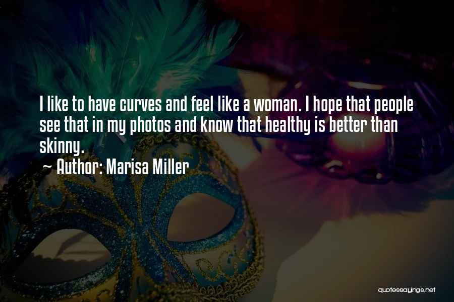 My Curves Quotes By Marisa Miller
