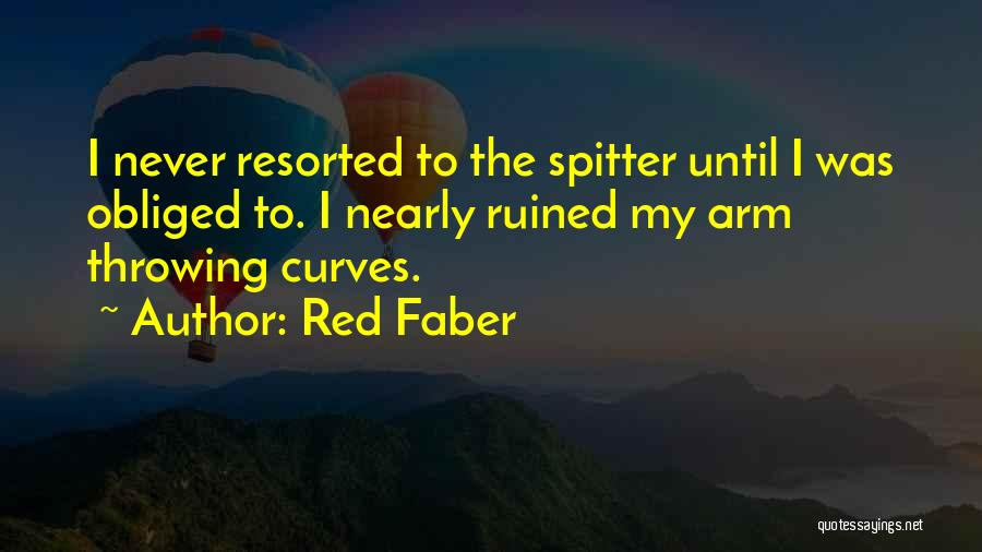 My Curves Quotes By Red Faber