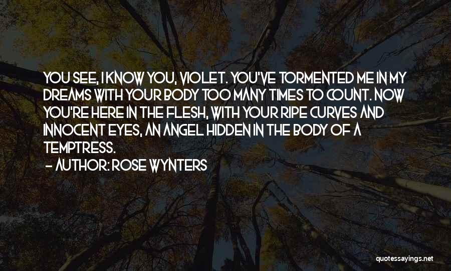 My Curves Quotes By Rose Wynters