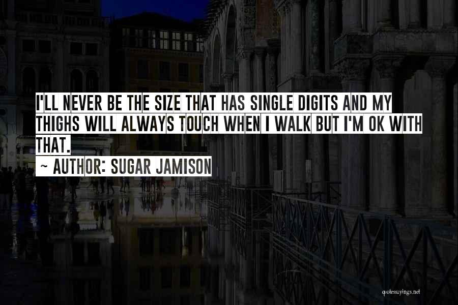 My Curves Quotes By Sugar Jamison