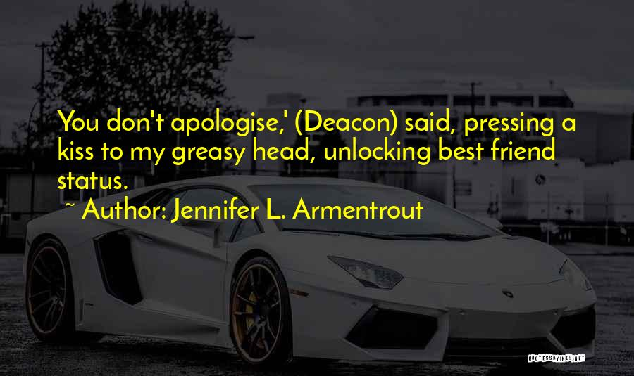 My Cute Friend Quotes By Jennifer L. Armentrout