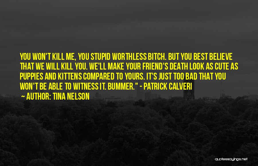 My Cute Friend Quotes By Tina Nelson
