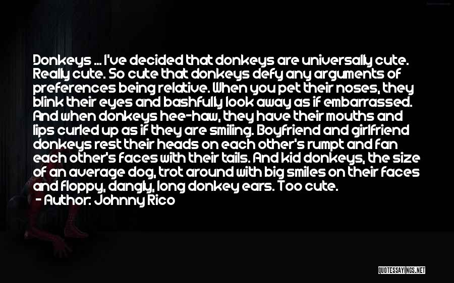 My Cute Girlfriend Quotes By Johnny Rico