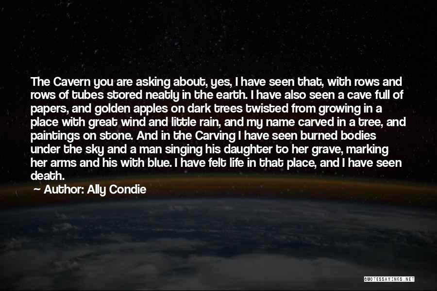 My Daughter Growing Up Quotes By Ally Condie