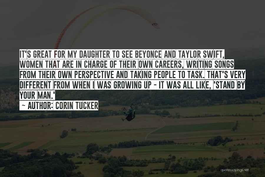My Daughter Growing Up Quotes By Corin Tucker