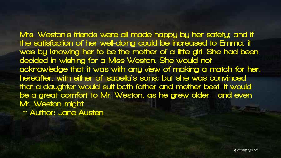 My Daughter Growing Up Quotes By Jane Austen