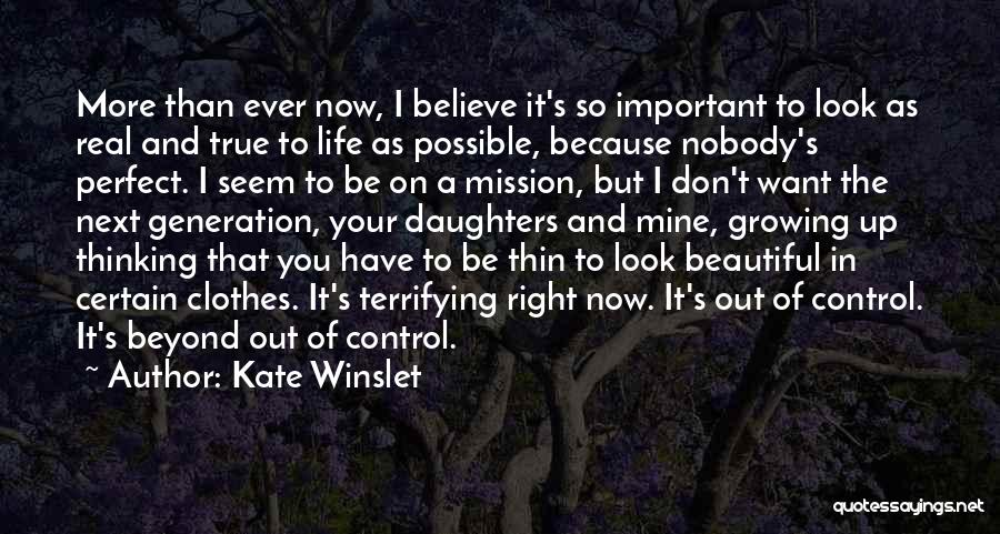 My Daughter Growing Up Quotes By Kate Winslet