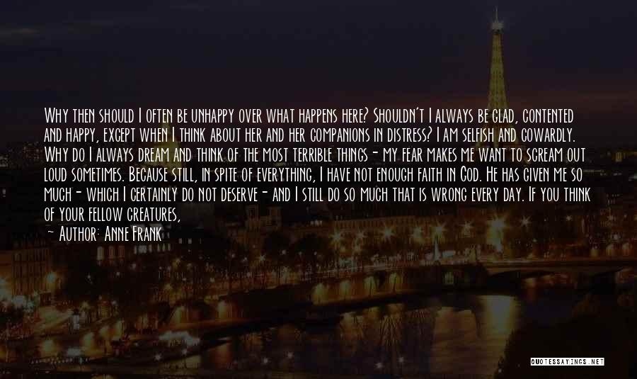 My Day Is Over Quotes By Anne Frank