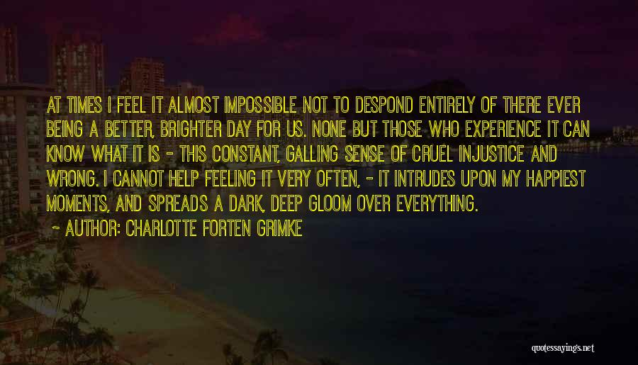 My Day Is Over Quotes By Charlotte Forten Grimke