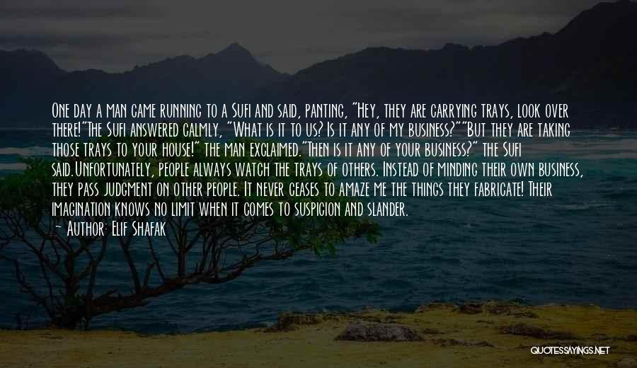 My Day Is Over Quotes By Elif Shafak
