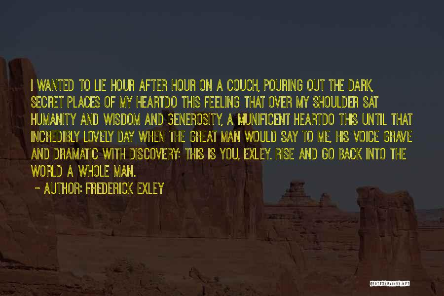 My Day Is Over Quotes By Frederick Exley