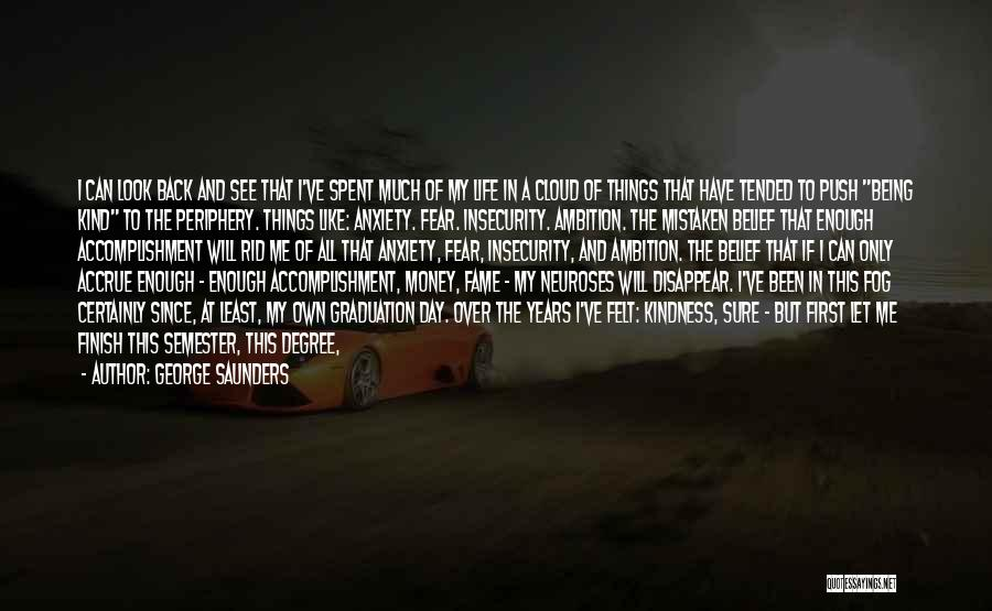 My Day Is Over Quotes By George Saunders
