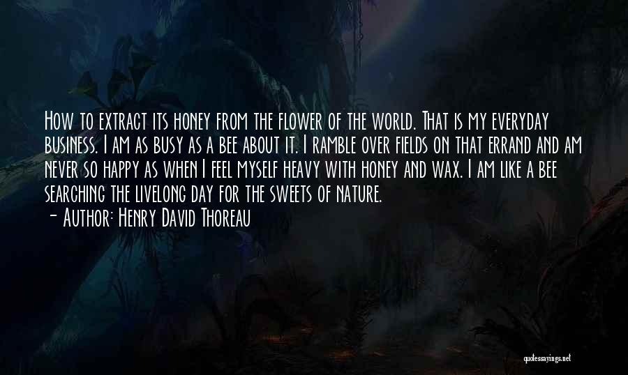 My Day Is Over Quotes By Henry David Thoreau