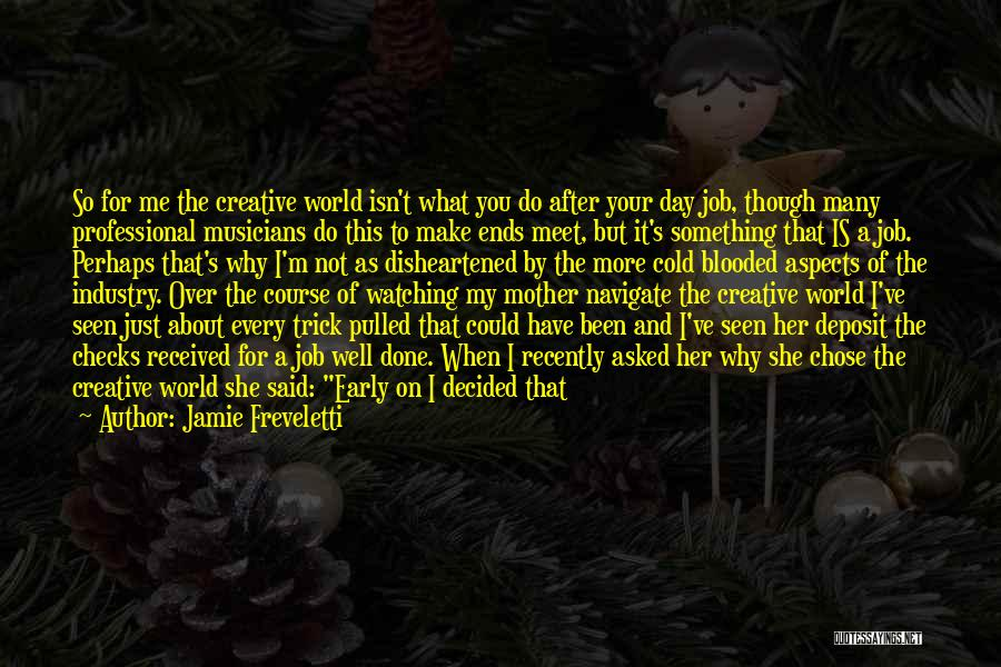 My Day Is Over Quotes By Jamie Freveletti