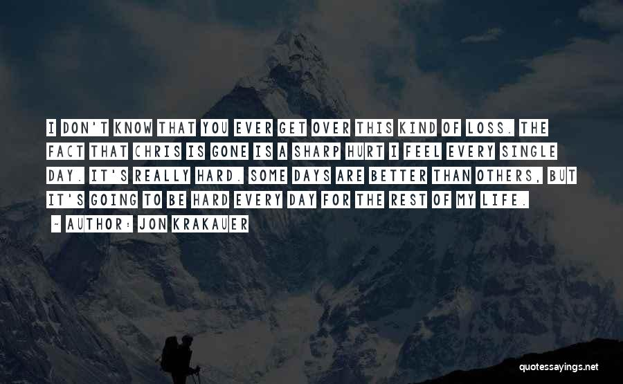 My Day Is Over Quotes By Jon Krakauer