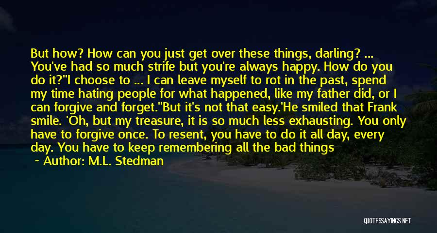 My Day Is Over Quotes By M.L. Stedman